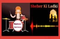"""آهنگ ریتمیک هندی """"Sheher Ki ladki"""" ."""