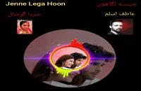 آهنگ عاشقانه و مشهور هندی Jenne Laga Hoon .