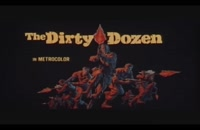 تریلر فیلم دوازده مرد خبیث The Dirty Dozen 1967