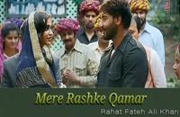 """موزیک _ ویدئوی آهنگ هندی """"Mere Rashke Qamar""""."""
