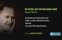 شعر ترکی بسیار زیبا به نام Ne Güzel Şey Hatırlamak Seni از ناظم حکمت