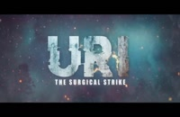 دانلود فیلم هندی Uri The Surgical Strike 2019