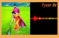 "آهنگ عاشقانهٔ هندی ""Pyaar De"""