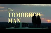 دانلود زیرنویس فارسی فیلم The Tomorrow Man 2019