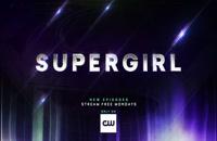 دانلود سریال Supergirl سوپرگرل فصل 5 قسمت 3 با زیرنویس چسبیده