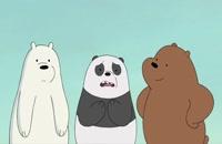انیمیشن سریالی سه خرس کله پوک(ف1-ق8)-دوبله-We Bare Bears TV Series
