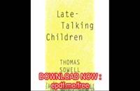تاخیر کلامی کودک سه ساله.09120452406بیگی،حرف نزدن کودک سه ساله