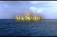 تریلر فیلم دریای درون The Sea Inside 2004