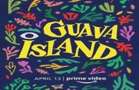 دانلود فیلم Guava Island 2019 . دانلود فیلم Guava Island 2019 با دوبله فارسی