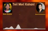 """آهنگ لطیف هندی """"Teri Meri Kahani""""."""