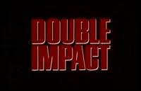 تریلر فیلم ضربه دو جانبه Double Impact 1991