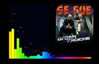 آهنگ Se Fue _ آرش و موهومبی