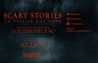 تریلر فیلم داستان های ترسناک برای گفتن در تاریکی Scary Stories to Tell in the Dark 2019