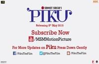 تریلر فیلم پیکو Piku 2015